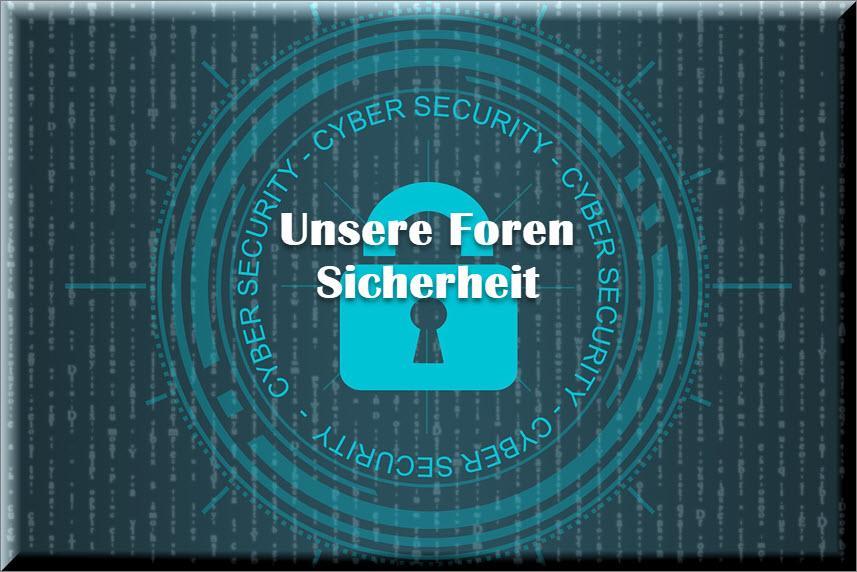Sicherheit in unserem Forum